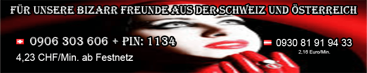 bizarr telefonsex schweiz österreich